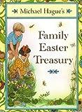 Michael Hague's Family Easter Treasury, Michael Hague, 0805038191