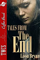 Tales From The End (The End of All Things)