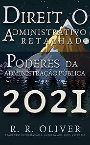 Direito Administrativo Retalhado: Poderes da Administração Pública