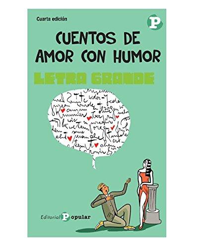 Cuentos de amor con humor (Letra grande): Amazon.es: AA. VV ...