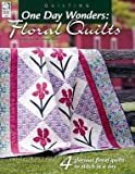 img - for One Day Wonders: Floral Quilts book / textbook / text book