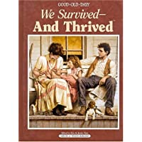 We Survived--And Thrived