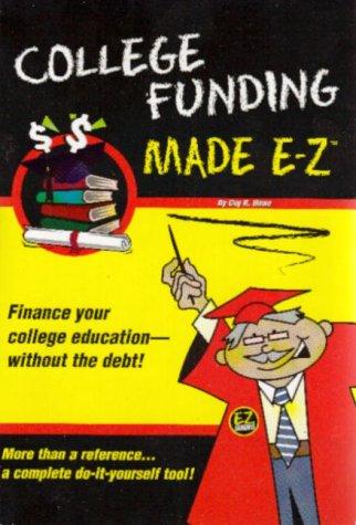College Funding Made E-Z (Made E-Z Guides)