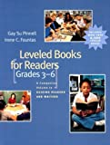 Leveled Books for Readers, Grades 3-6, Gay Su Pinnell and Irene C. Fountas, 0325003076