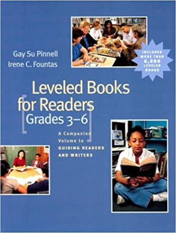 Leveled Books for Readers Grades 36 A Companion Volume to Guiding Readers and Writers