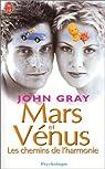 Mars et Vénus : Les chemins de l'harmonie par Gray