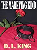 THE MARYING KIND: A TALE OF DOMINANCE AND SUBMISSION