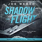 Shadow Flight: A Novel | Joe Weber