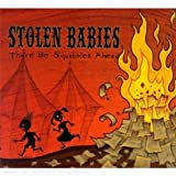 There Be Squabbles Ahead by Stolen Babies (2009-06-02)