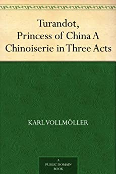 China A Chinoiserie in Three Acts by [Vollmöller, Karl, Gozzi, Carlo