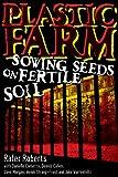 Plastic Farm: Sowing Seeds on Fertile Soil TPB