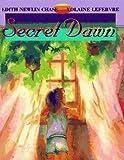 Secret Dawn, Edith N. Chase, 1552090280