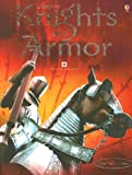 Knights and Armor, Rachel Firth, 0794512798