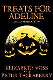 Treats for Adeline: A Halloween Short Story