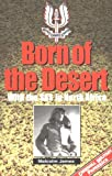 Born of the Desert, Malcolm James, 1853674389