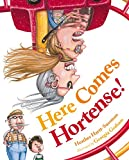 img - for Here Comes Hortense! book / textbook / text book