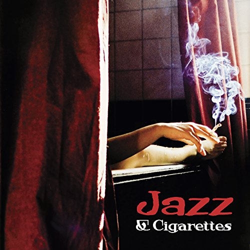 Jazz & Cigarettes - Smooth Jazz for Relaxation, Ambient Jazz Bar, Lounge, Jazz 2017