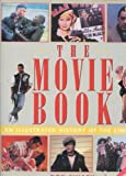 img - for The Movie Book: An Illustrated History of the Cinema book / textbook / text book