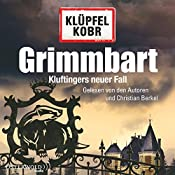 Grimmbart (Kommissar Kluftinger 8)   Volker Klüpfel, Michael Kobr