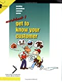 Get to Know Your Customer, Crisp Publications, 156052538X