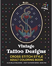 Vintage Tattoo Designs: Cross Stitch Style Adult Coloring Book - Color by Symbol