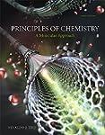 Principles of Chemistry: A Molecular...