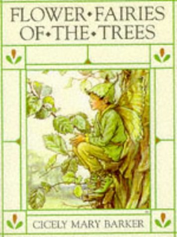 Flower Fairies of the Trees by Warne