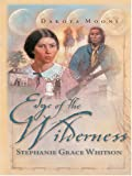 Edge of the Wilderness, Stephanie Grace Whitson, 0786263628