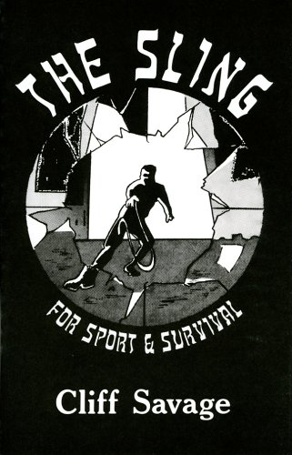 The Sling for Sport and Survival