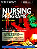 Peterson's Nursing Programs 2000-2001, Peterson's Guides Staff, 0768903963