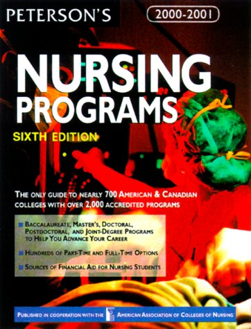 Peterson's Guide to Nursing Programs (Peterson's Guide to Nursing Programs, 6th ed)