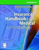 Workbook for Insurance Handbook for the Medical Office, 9e, Marilyn Fordney CMA-AC, 1416000976