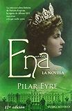 Ena - la novela (Novela Historica(la Esfera))