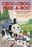 Choo-Choo, Peek-A-boo (Peek-a-Board Books(TM))