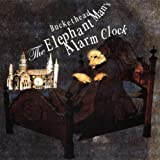 Elephant Man's Alarm Clock by Buckethead (2006-10-20)