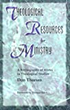 Theological Resources for Ministry, Don Thorsen, 0916035719