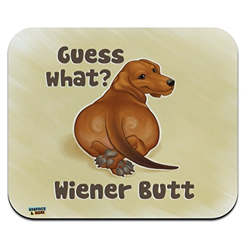 Guess What? Wiener Dog Butt Dachshund Funny Low Profile Thin Mouse Pad ()