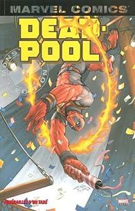 Deadpool, Tome 4 : Funérailles d'un taré par Frank Tieri