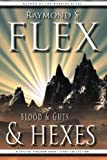 Blood & Guts & Hexes: A Crystal Kingdom Short Story Collection