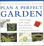 Plan a Perfect Garden, Peter McHoy, 0754800393