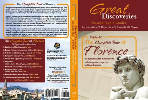 The Complete Tour of Florence: 10 Spectacular Attractions (Great Discoveries Personal Audio Guides: Florence)