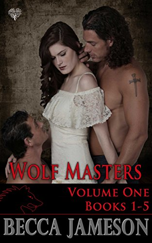 Wolf Masters Boxed Set Volume One (Wolf Masters Volume One Boxed Set)