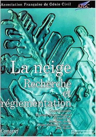 Lire en ligne La neige : recherche et réglementation epub, pdf