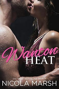 Wanton Heat (Hot Island Nights Book 2) by [Marsh, Nicola]