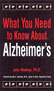 What You Need to Know About Alzheimer's