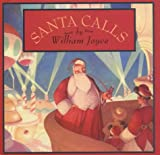 Front cover for the book Santa Calls by William Joyce