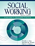 img - for Social Working: Exercises in Generalist Practice (2nd Edition) book / textbook / text book