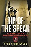 Tip of the Spear: The Incredible Story of an