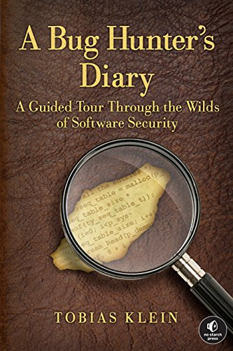 A Bug Hunter's Diary: A Guided Tour Through the Wilds of Software Security by Brand: No Starch Press