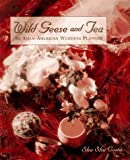 Wild Geese and Tea: An Asian-American Wedding Planner